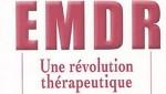 emdr-revolution-Duval-Levesque, thérapeute en psychothérapie, psychopraticien certifié, sophrologue, EMDR & coach, addiction sexuelle, alccolisme, boulimie, hyperphagie, rupture, mal-être