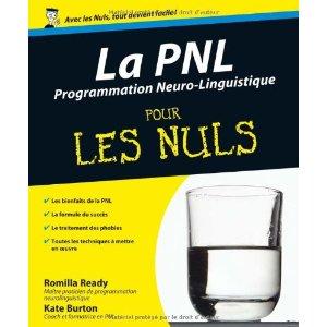 pnl-pour-les-nuls, F.Duval-Levesque, psychothérapie, psychopraticien, coach, formateur, addiction, dépendances, boulimie, dépression