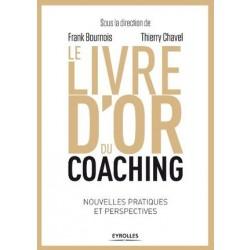 Le livre d'or du coaching, PNL, VAKOG, F.Duval-Levesque, psychotherapie, coach, psychopraticien, addiction, dependance, depression, mal-etre, soutien psy