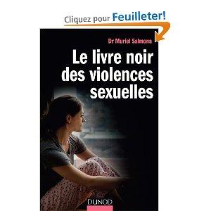 Le livre noir des violences sexuelles existe et c'est bien. Voici pourquoi