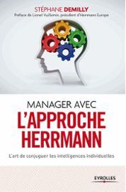 manager-avec-l-approche-hermann-l-art-de-conjuguer-les-intelligences-individuelles-de-stephane-demilly-972746688_ML