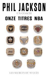 Phil Jackson, onze titres NBA, le coach