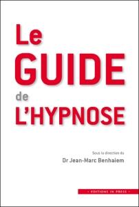 Le guide de l'hypnose, F.Duval-Levesque hypnothérapeute psychopraticien
