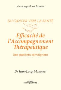 Cancer, efficacité de l'accompagnement thérapeutique
