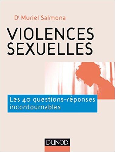 Violences sexuelles 40 questions + réponses incontournables, psychotherapie, addiction sexuelle, dépendance, boulimie, F.Duval-Levesque psychopraticien et hypnothérapeute, TCC