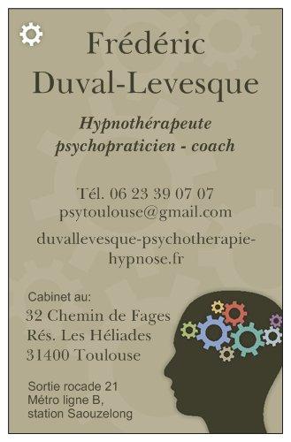 Carte de visite, Duval-Levesque,psychopraticien,coach,hypnotherapeute,addiction,dependance,boulimie,deuil, traumatisme,anxiete,peur,phobie, mal-etre,Toulouse,hypnose,PNL, therapeute,bon,